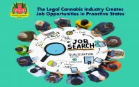 Legalization The Legal Cannabis Industry Creates Job Opportunities in Proactive States, National Increases in Job Opportunities Linked to the Cannabis Industry