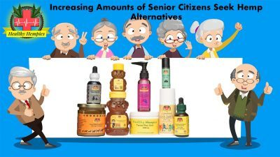 Increasing Amounts of Senior Citizens Seek Hemp Alternatives CBD Products Bypass Pharmaceuticals with Serious Side Effects Cannabidiol Inflammatory relief