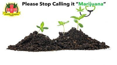 "Please Stop Calling it ""Marajuana"", Marijuana, Cannabis, Medical Cannabis. Recreational Cannabis Cannabis Hemp Sativa Weed"